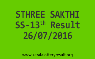 26-07-2016 SATURDAY STHREE SAKTHI SS-13 KERALA LOTTERY RESULTS