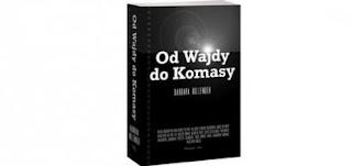 http://mechaniczna-kulturacja.blogspot.com/2014/10/od-wajdy-do-komasy-barbara-hollender.html