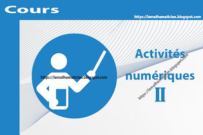 Cours - Activités numériques II - 1ère année secondaire
