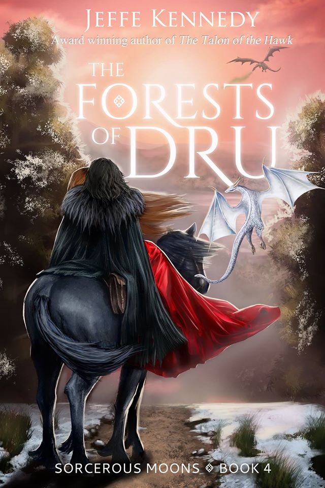 The Forests of Dru: Sorcerous Moons Book 4