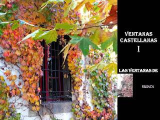 http://misqueridasventanas.blogspot.com.es/2015/11/ventanas-castellanas-de-rusaca-i.html