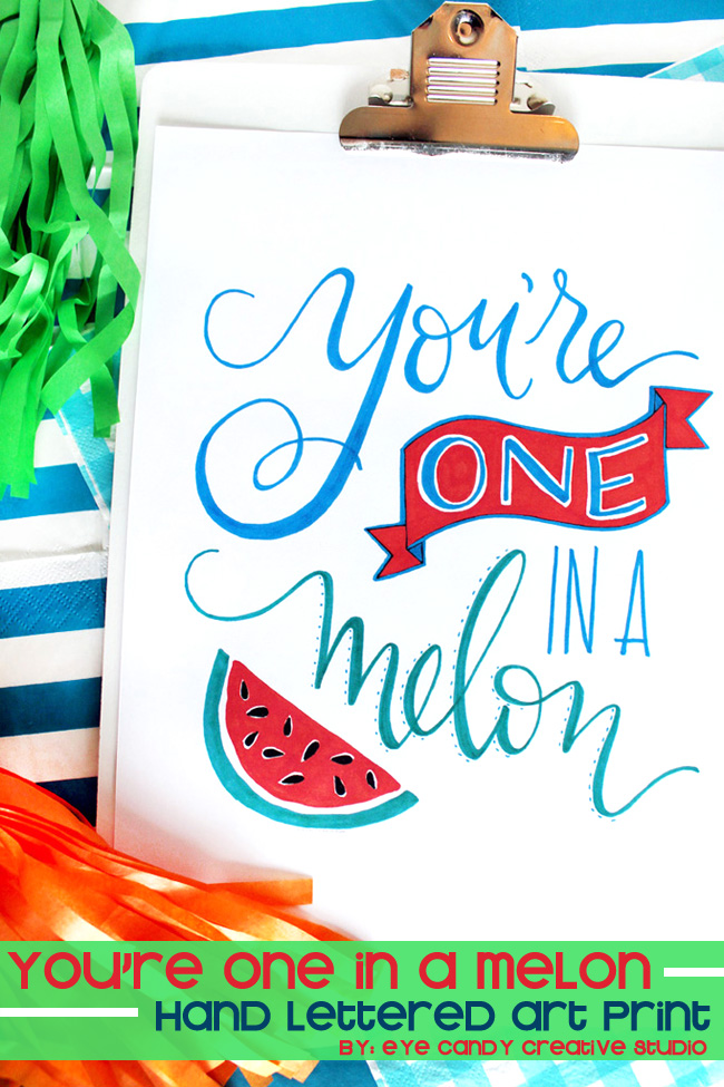 watermelon art print, hand lettering, you're one in a melon, summer