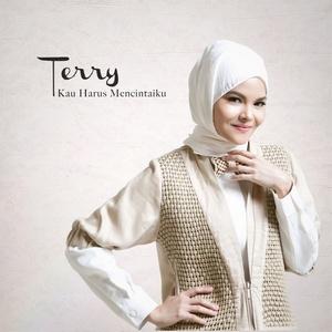 Terry - Kau Harus Mencintaiku (Radio Edit)