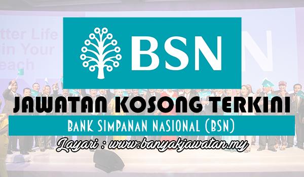 Jawatan Kosong 2017 di Bank Simpanan Nasional (BSN)
