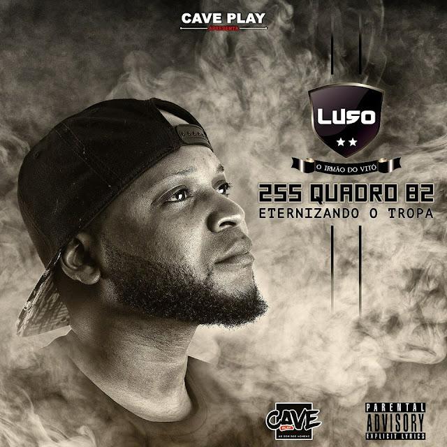Luso - 255 Quadro.82 (Mixtape) [2018]