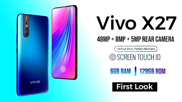 Vivo X27 New Phone