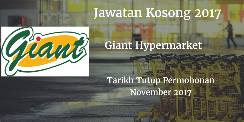 Jawatan Kosong Giant Supermarket, Plentong November 2017