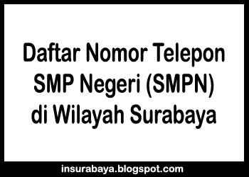 Daftar Nomor Telepon SMP Negeri di Surabaya