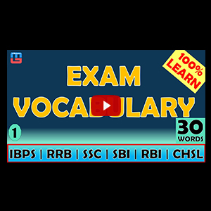 Exam Vocabulary | 30 Words | English | IBPS | RRB | SBI | RBI | SSC | CHSL
