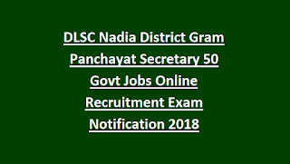 DLSC Nadia District Gram Panchayat Secretary 50 Govt Jobs Online Recruitment Exam Notification 2018