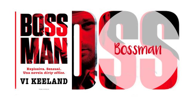 Bossman, Vi Keeland
