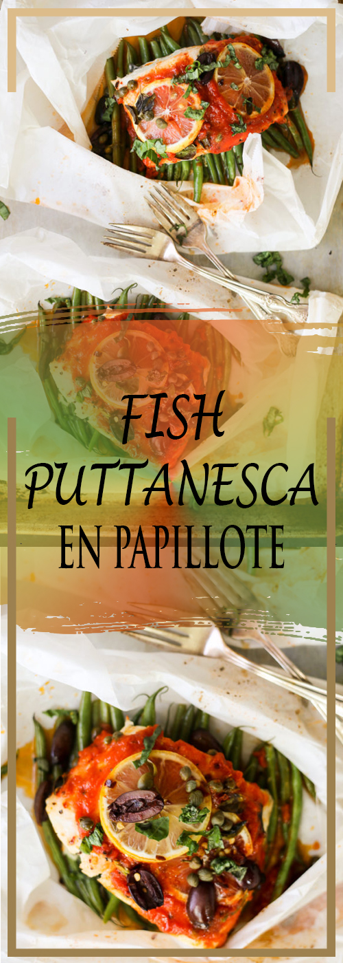 FISH PUTTANESCA EN PAPILLOTE RECIPE
