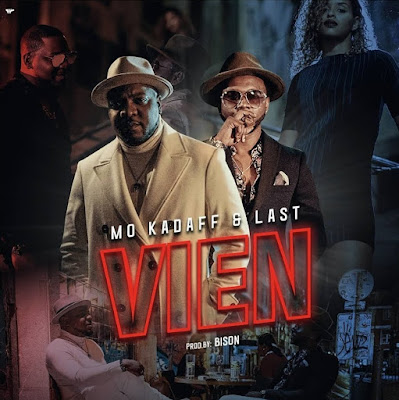 Kadaff & Last - Vien (Feat. Princesa) [Download] baixar nova musica descarregar agora 2018
