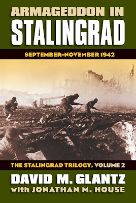 Armageddon in Stalingrad September-November 1942 The Stalingrad Trilogy, Volume 2