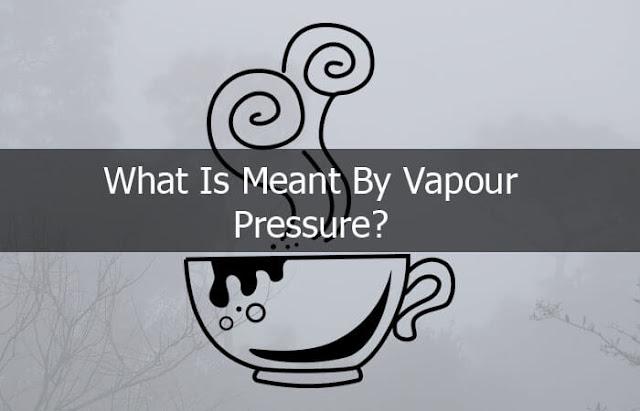 what is meant by vapor pressure?