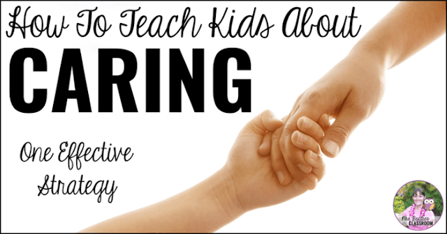 "An image of an adult hand holding a child's hand with text that reads ""How to Teach Kids About Caring. One Effective Strategy."""