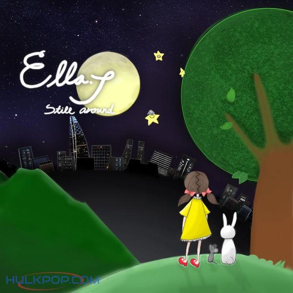 Ella J – Still Around – Single
