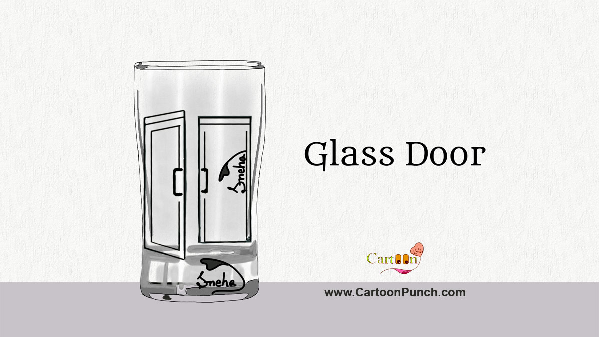 Glass door cartoon illustration by cartoonist Sneha