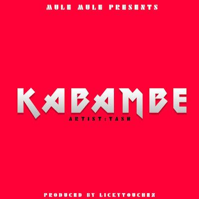 AUDIO | Tash - Kabambe MP3 | Download