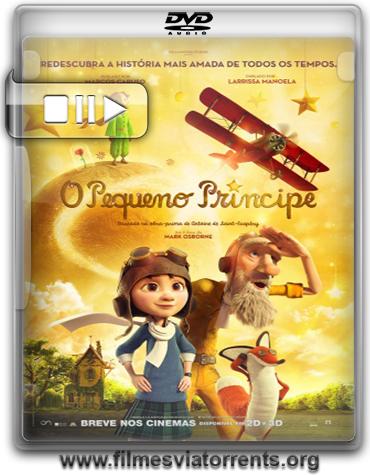 O Pequeno Príncipe (The Little Prince) Torrent - DVDRip Dublado (2015)