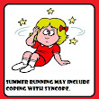 Summer running may include coping with syncope