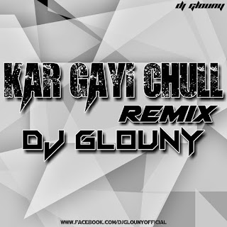 Ladki Beautiful Kar Gayi Chull - DJ Glouny Remix