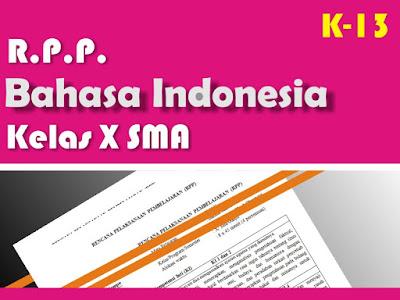 Download RPP Bahasa Indonesia Kelas X SMA Kurikulum  Download RPP Bahasa Indonesia Kelas X SMA Kurikulum 13