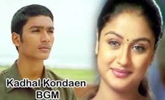 Kaadhal Kondein Super Hit BGM | Yuvan | Dhanush | Sonia Agarwal