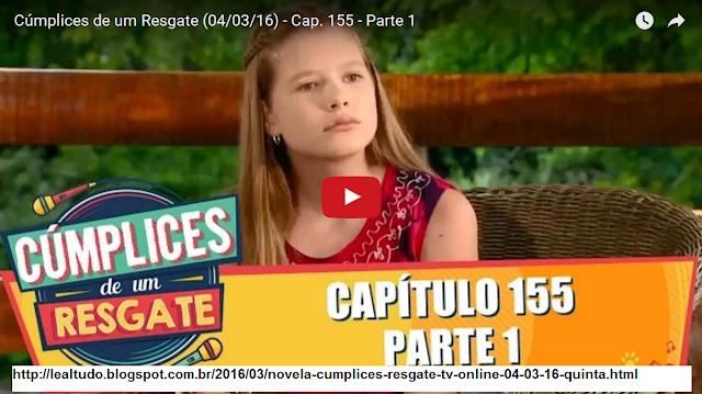 Assistir Novela 'CÚMPLICES de RESGATE' (07/03/16) Segunda Feira Novelas Online Tv SBT Sabrina