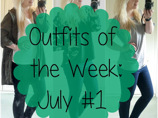 Outfits of the Week: July #1