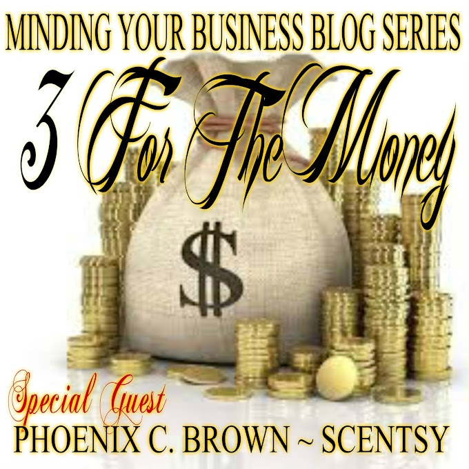 3 For The Money with Phoenix C. Brown