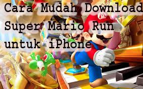 Cara Mudah Download Super Mario Run untuk iPhone
