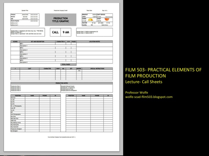 FILM 503- PRACTICAL ELEMENTS OF FILM PRODUCTION CALL SHEETS- LINKS