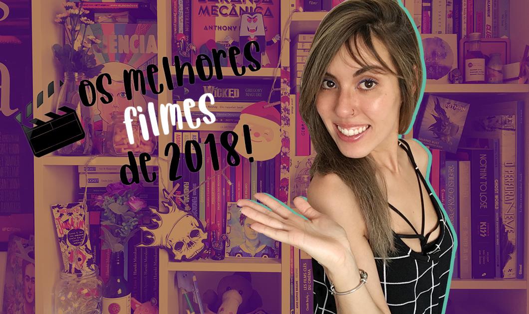 Top 10 filmes de 2018