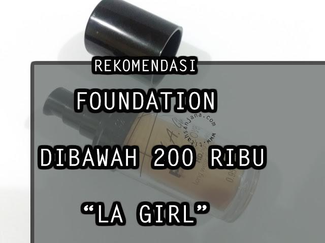 REKOMENDASI FOUNDATION DIBAWAH 200 RIBU