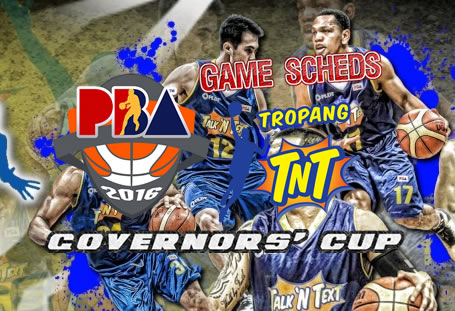List of Games Schedules: TNT Katropa 2016 PBA Governors' Cup