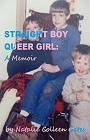 https://www.amazon.com/Straight-Boy-Queer-Girl-Memoir-ebook/dp/B00NMXL3OE