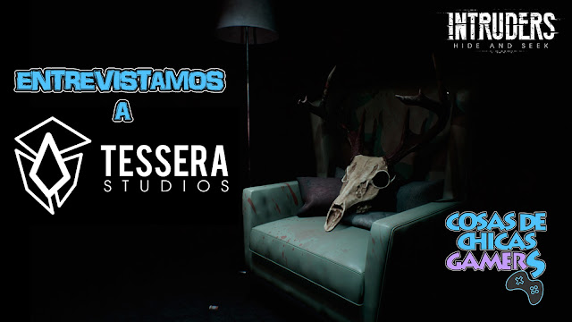 Entrevista Tessera Studios - Intruders: Hide and Seek