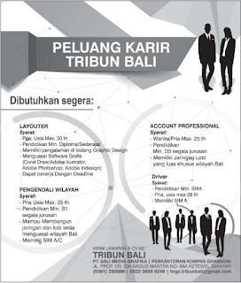 Dibutuhkan Segera Karyawan Untuk Tribun Bali Terbaru Mei 2018