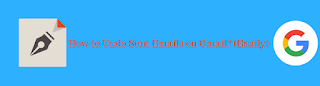 How to Undo Sent Email on Gmail? [Get Sender Settings]