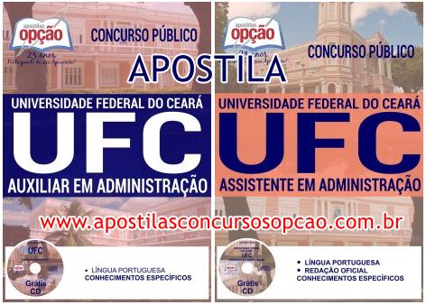 Apostila Concurso UFC Ceará 2017 - Assistente em Administração
