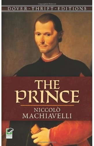 The significance of Machiavelli's 'The Prince' in the history of political thought