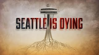 Seattle is Dying (2019)