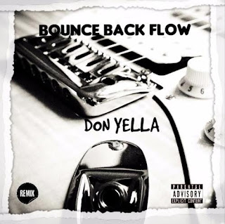 New Music: Don Yella – Bounce Back Flow (Big Sean Remix)