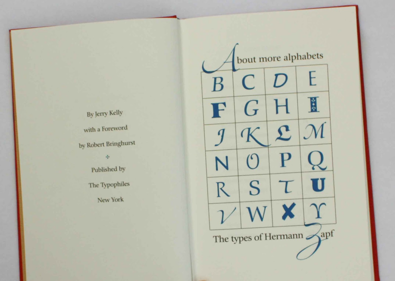 Jerry Kelly ABOUT MORE ALPHABETS THE TYPES OF HERMANN ZAPF 2011