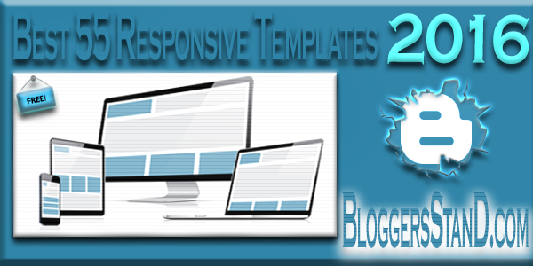 2016 Top Best most 55+ Responsive Premium Blogger Templates Download for free