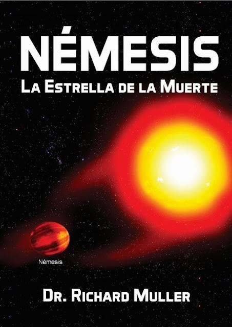 Némesis la Estrella de la Muerte del Dr. Richard A. Muller