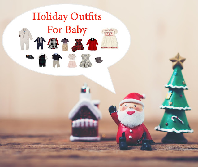 Holiday Outfit Ideas For Baby