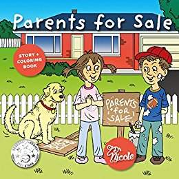 Parents for Sale, Story and Coloring Book by Dr. Nicole Audet
