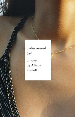 https://www.goodreads.com/book/show/6353471-undiscovered-gyrl